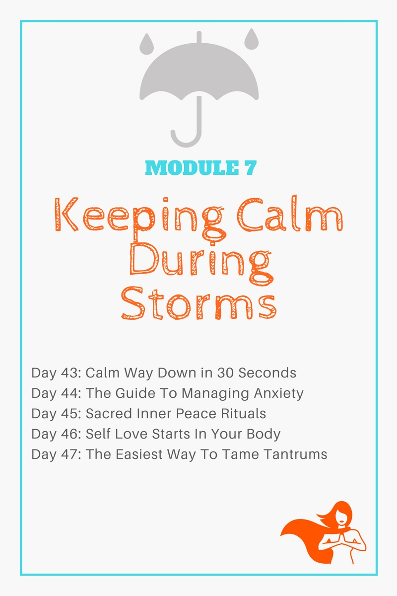 Module 7 - Keeping Calm During Storms