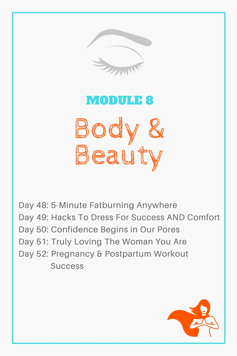 Module 8 - Body & Beauty