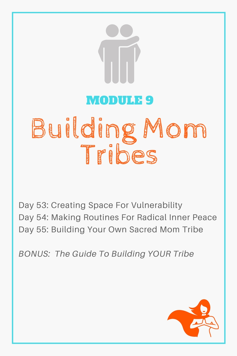 Module 9 - Building Mom Tribes